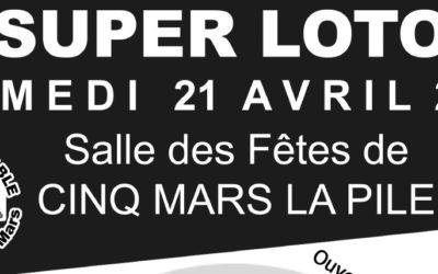 Super Loto à Cinq Mars La Pile
