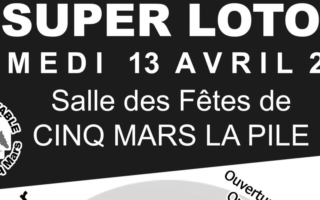 Un Super Loto à Cinq Mars La Pile