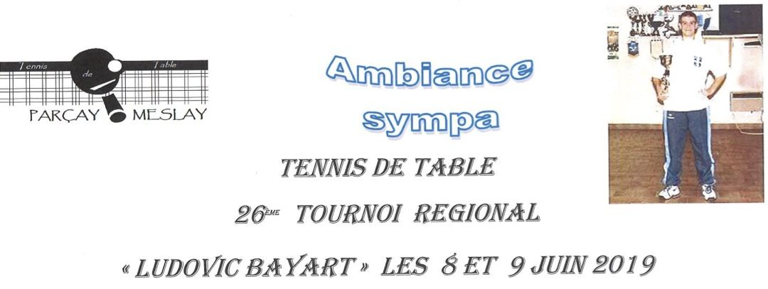 Le Tournoi «Ludovic Bayart» de Parçay-Meslay