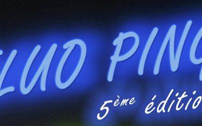 Fluo Ping 5ème édition à Veigné